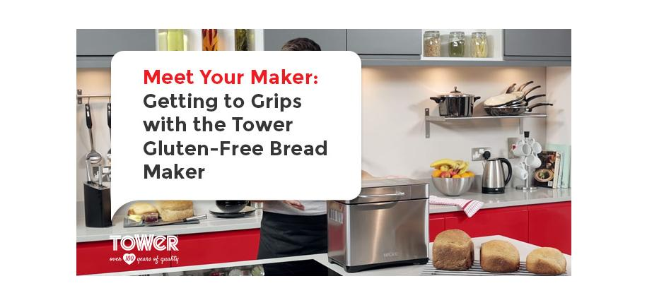 Meet Your Maker: Getting to Grips with the Tower Gluten-Free Bread Maker
